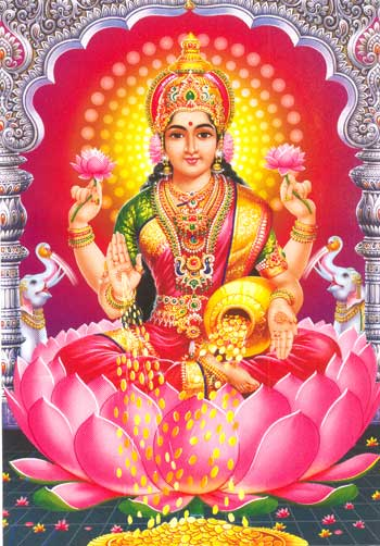 Lakshmi, the Goddess of Wealth and Prosperity, both Material and Spiritual