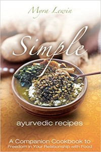 Simple Ayurvedic Recipes by Myra Lewin